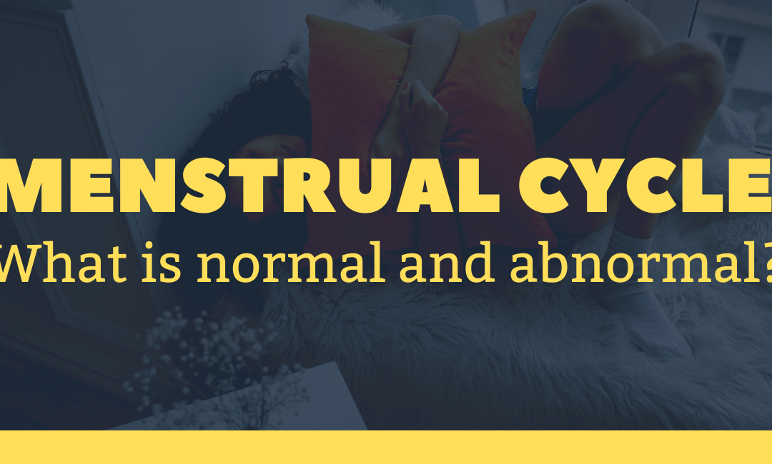 Menstrual cycle – what is normal and abnormal?